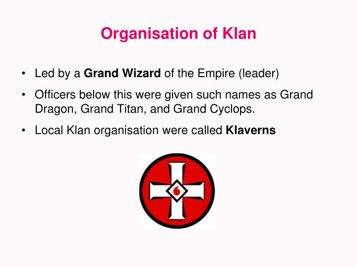 Organisation of Klan