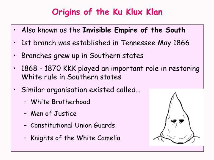 Origins of the ku klux klan