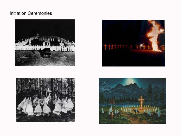 Initiation Ceremonies
