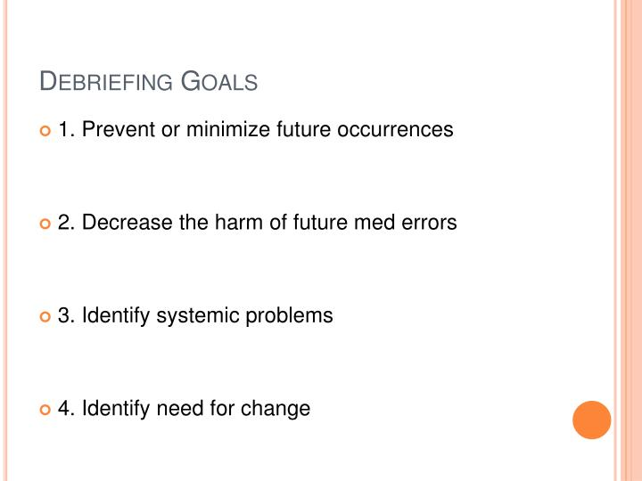 Debriefing Goals