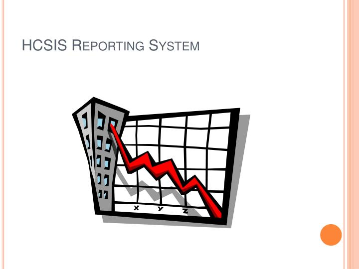 HCSIS Reporting System