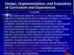design implementation and evaluation of curriculum and experiences
