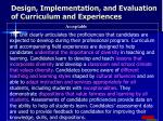 design implementation and evaluation of curriculum and experiences1