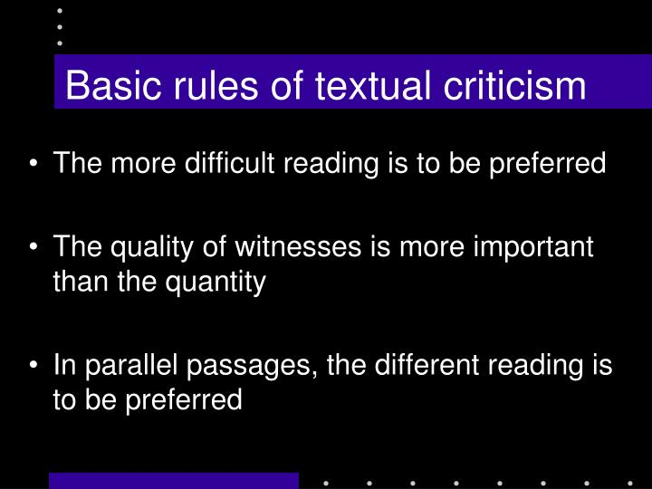 Basic rules of textual criticism