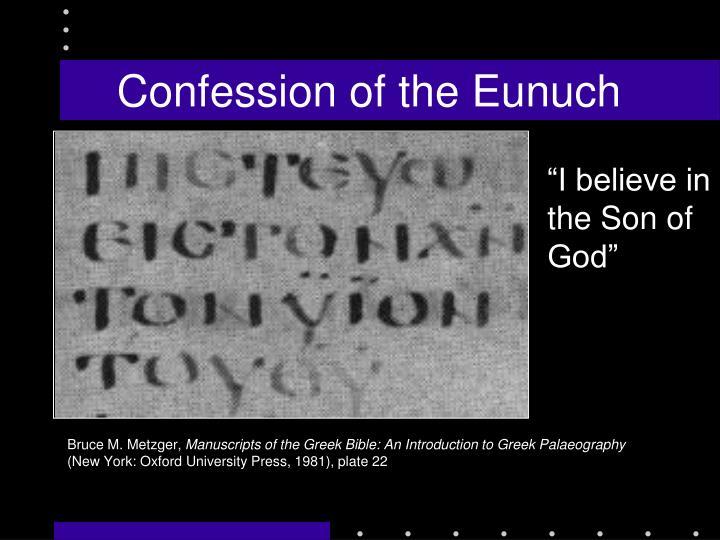 Confession of the Eunuch