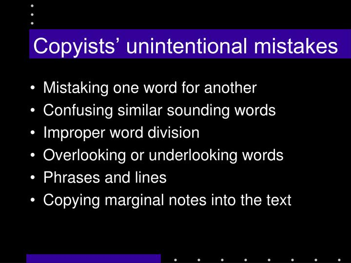 Copyists' unintentional mistakes