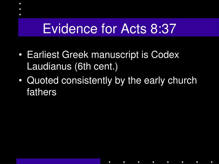Evidence for Acts 8:37