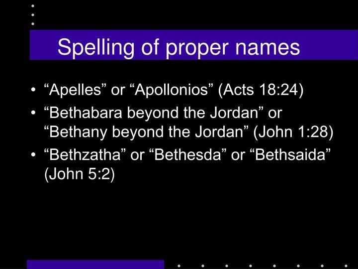 Spelling of proper names