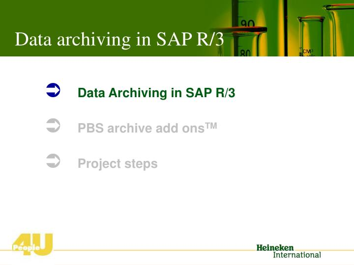 Data archiving in sap r 3