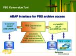 pbs conversion tool