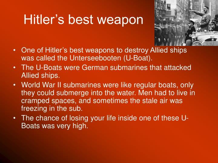 Hitler s best weapon