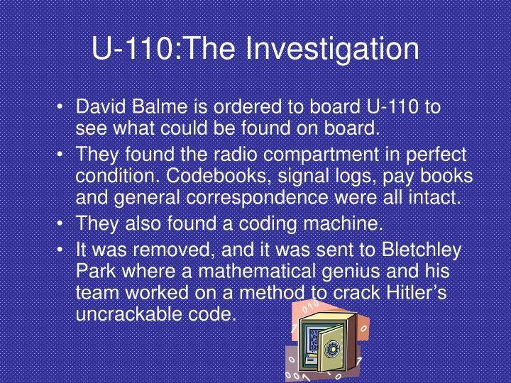 U-110:The Investigation