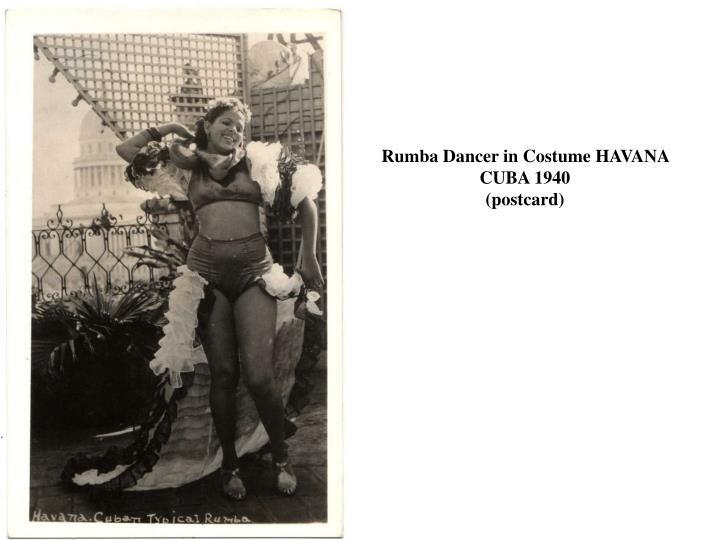 Rumba Dancer in Costume HAVANA CUBA 1940
