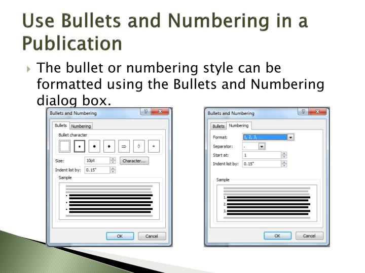 Use Bullets and Numbering in a Publication