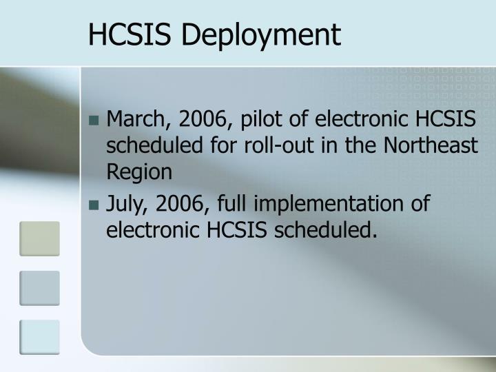 HCSIS Deployment