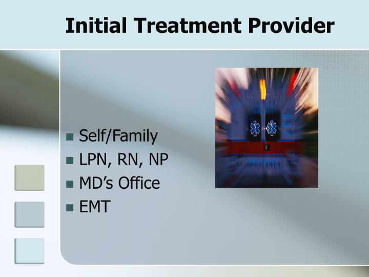 Initial Treatment Provider