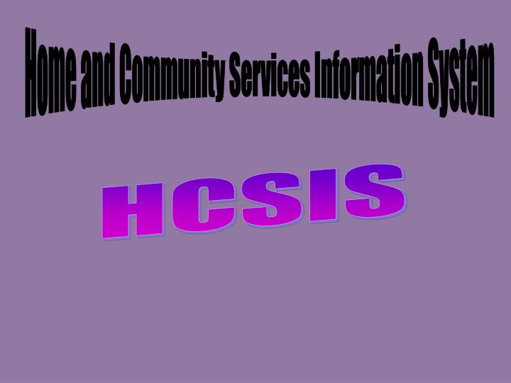 Home and Community Services Information System
