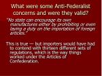 what were some anti federalist concerns and were they valid10