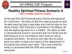 healthy spiritual fitness scenario a have a soldier read the scenario