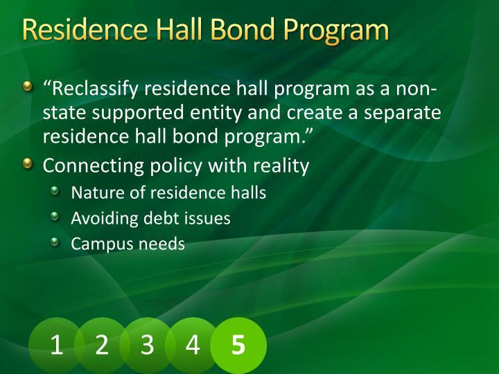 Residence Hall Bond Program