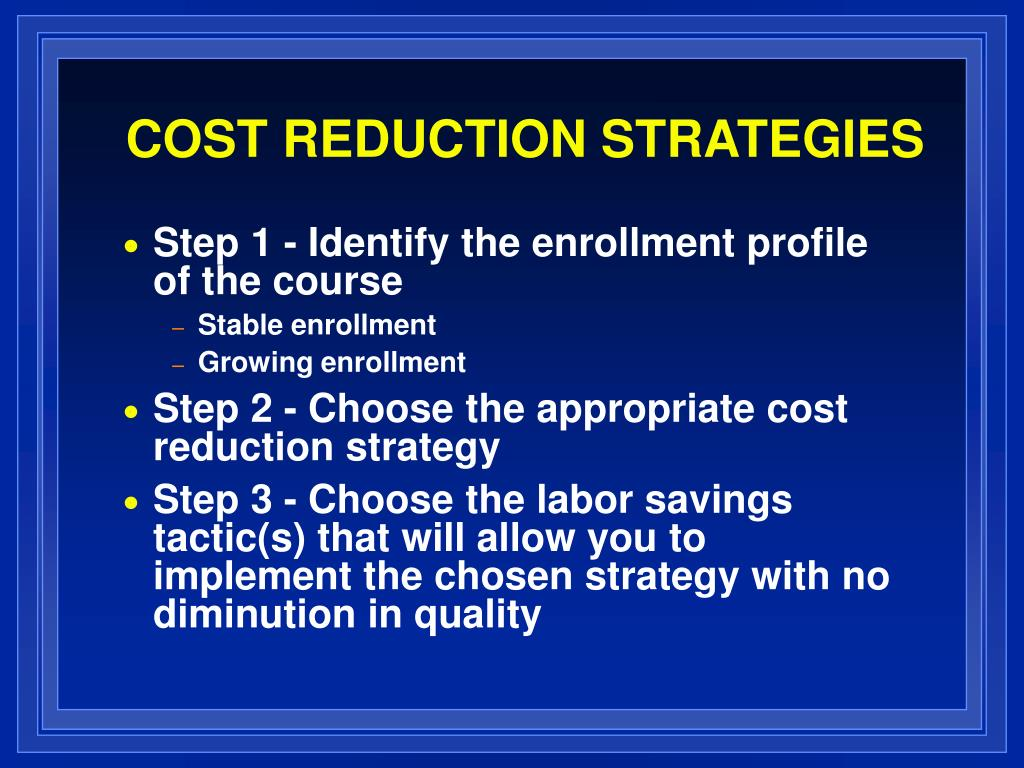 cost reduction strategies l.