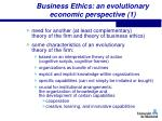 business ethics an evolutionary economic perspective 1