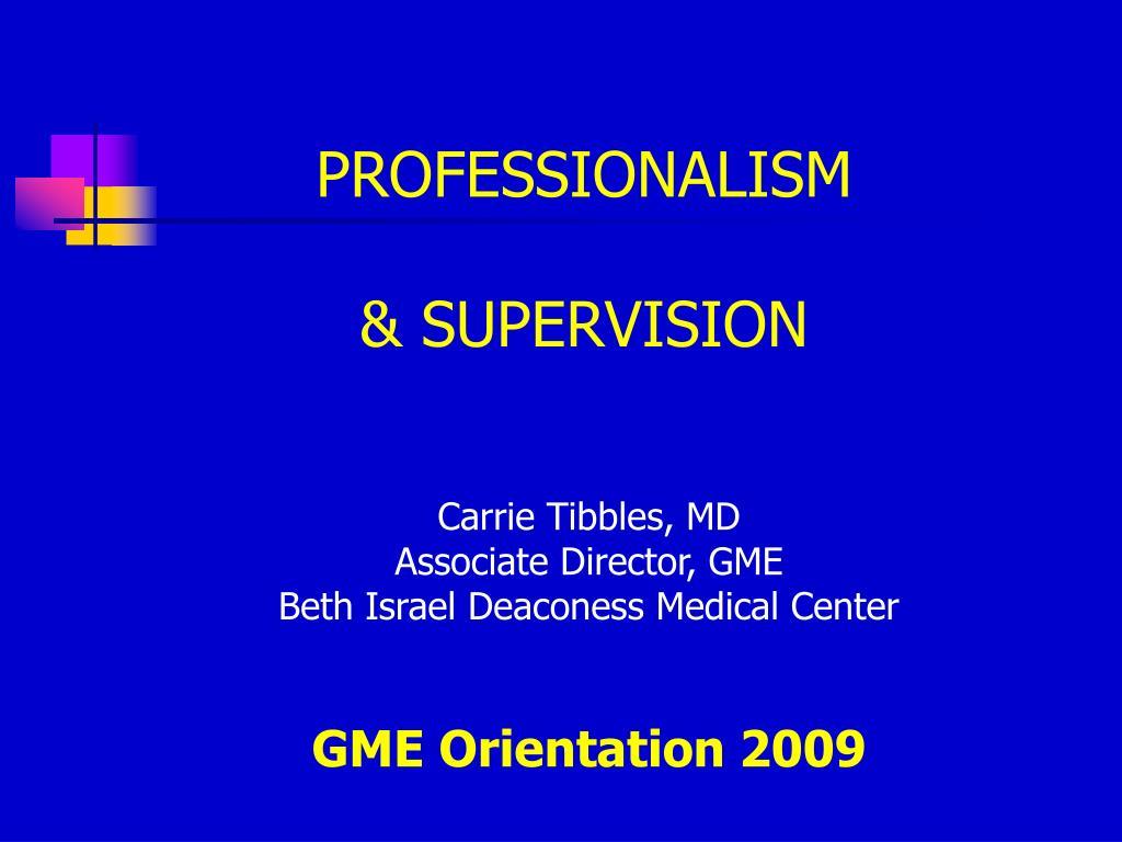 professionalism supervision l.