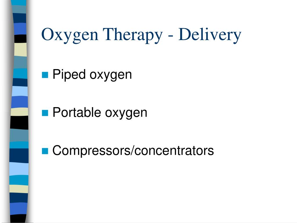 Oxygen Therapy - Delivery