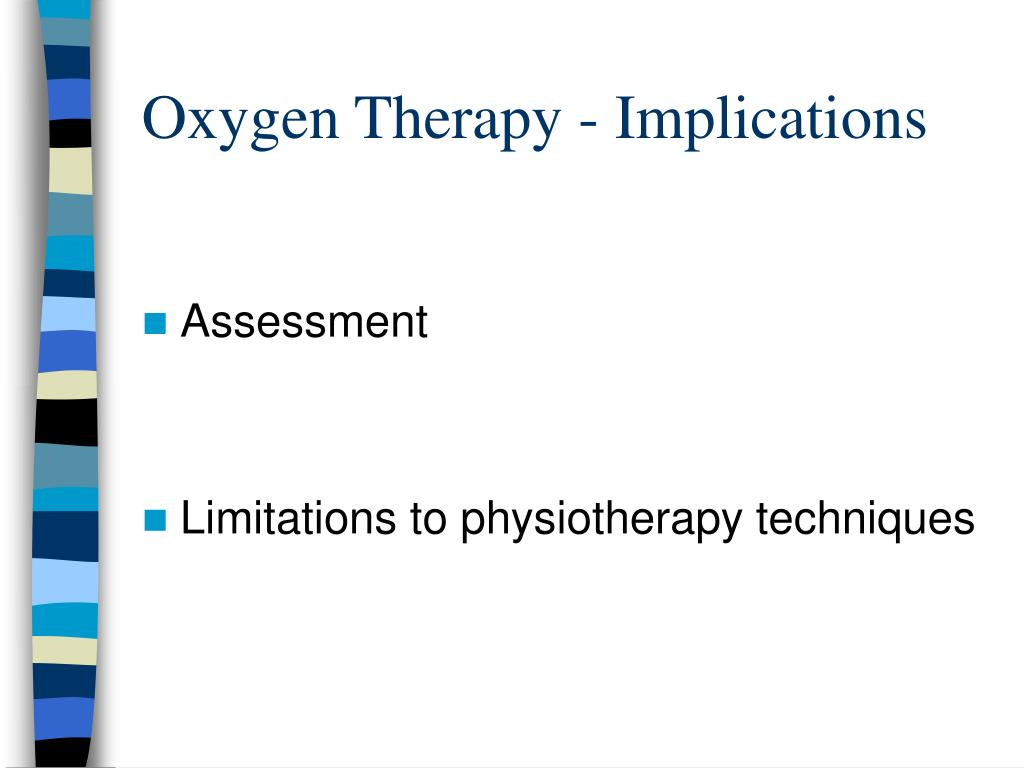 Oxygen Therapy - Implications