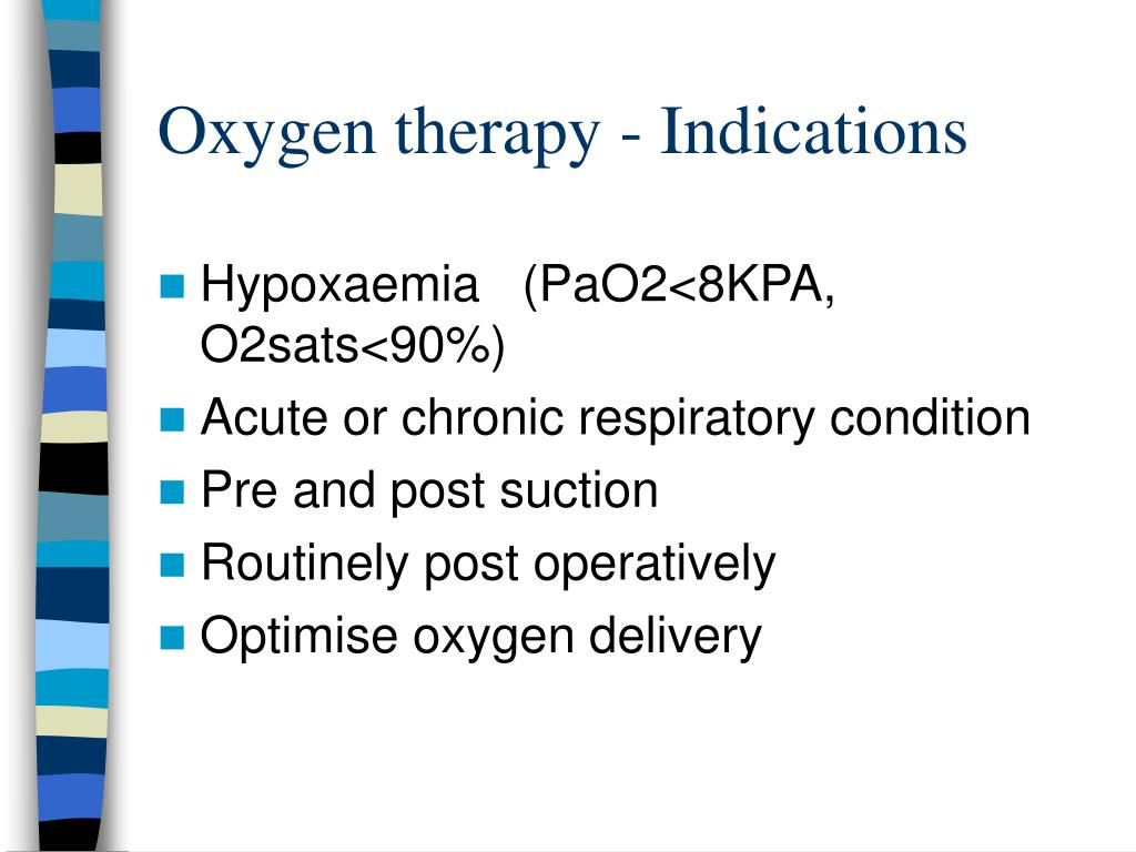 Oxygen therapy - Indications
