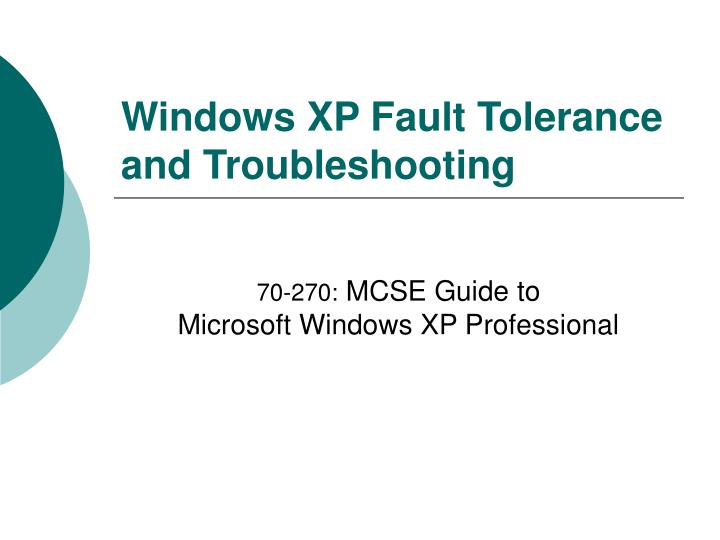 windows xp fault tolerance and troubleshooting n.
