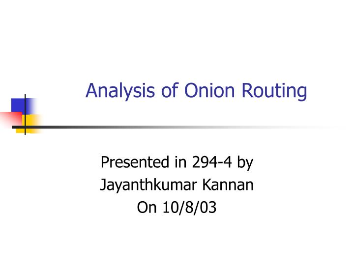 analysis of onion routing n.