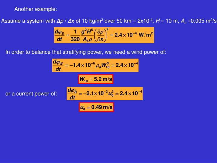 In order to balance that stratifying power, we need a wind power of: