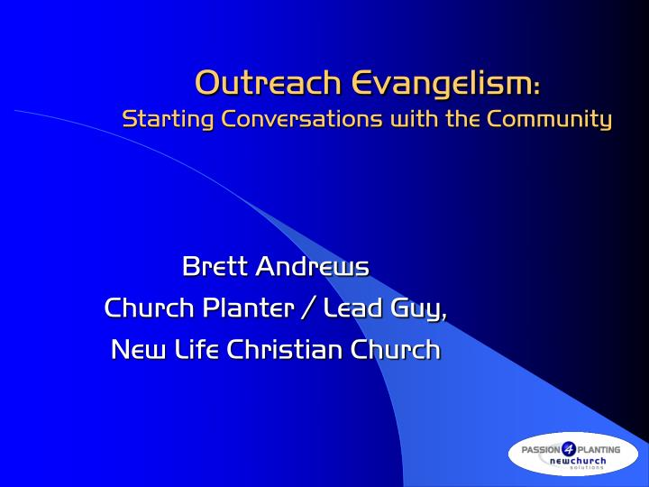 outreach evangelism starting conversations with the community n.