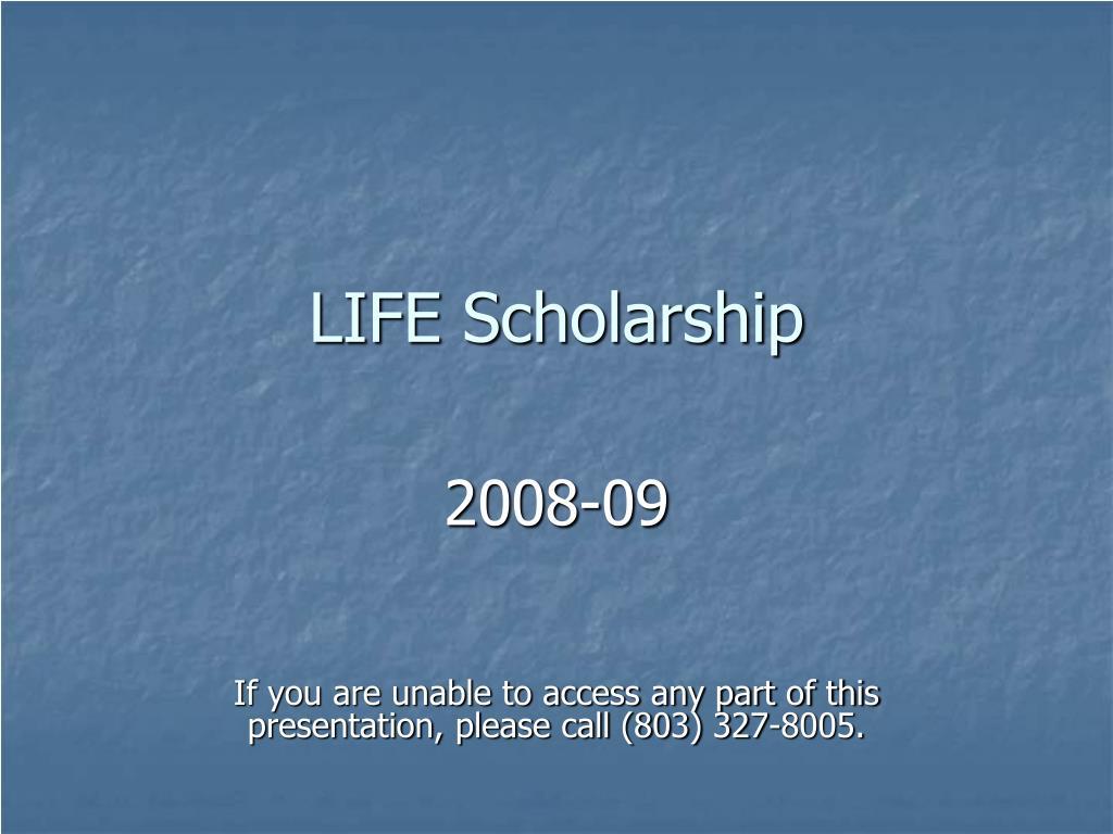 life scholarship l.