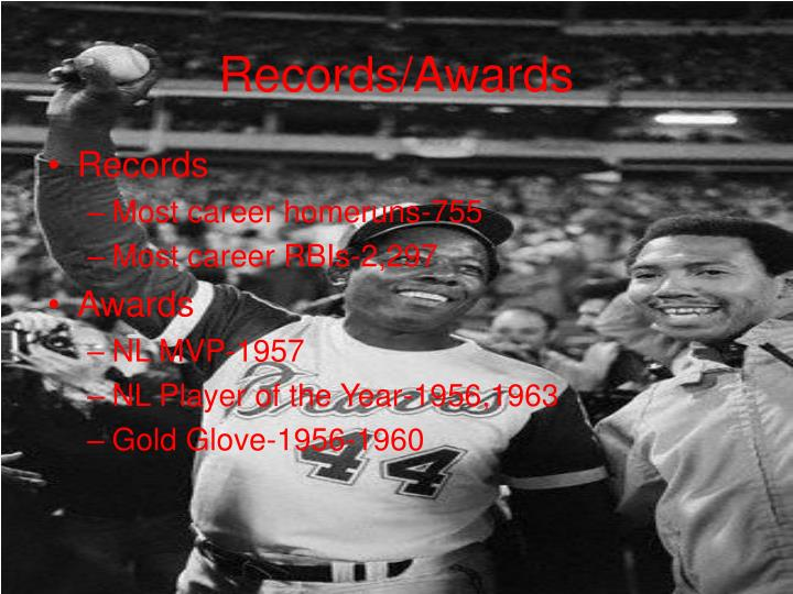 Records/Awards