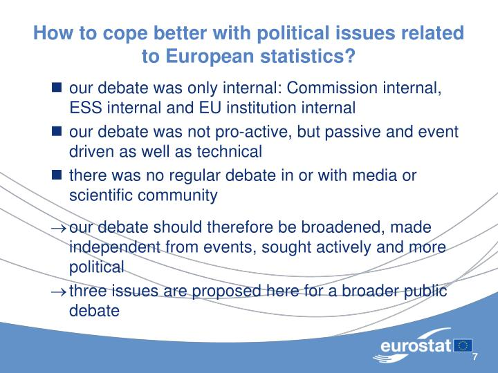 How to cope better with political issues related to European statistics?