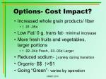 options cost impact