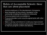 habits of accountable schools those that care about placement