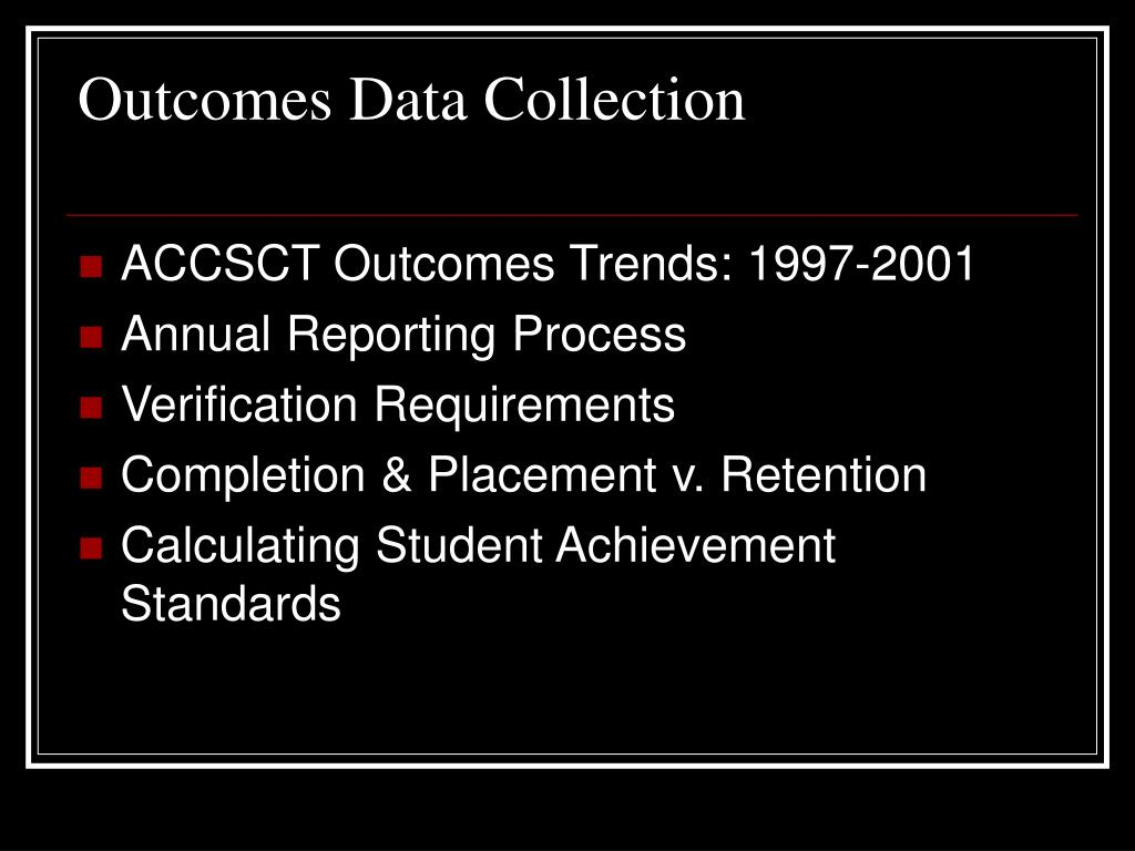 Outcomes Data Collection