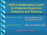 who collaborating center for diabetes registries research and training