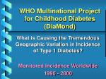 who multinational project for childhood diabetes diamond