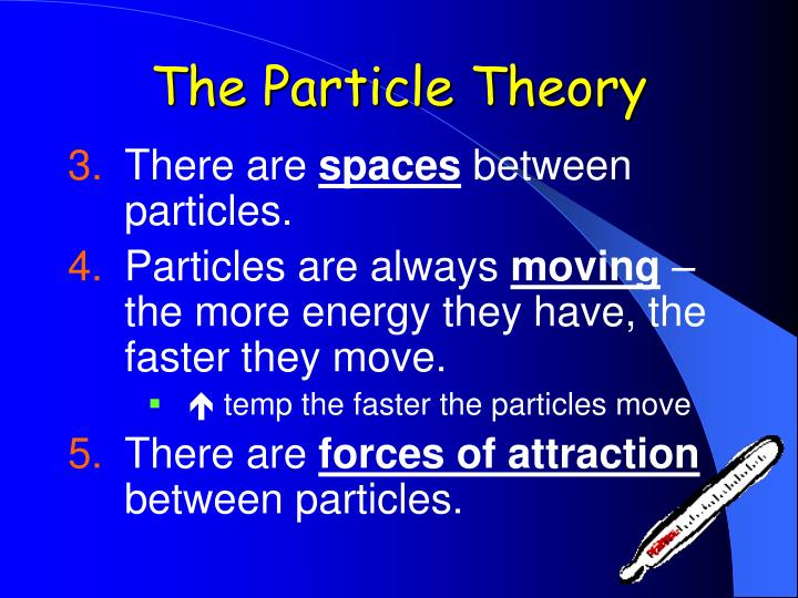 The particle theory1