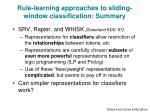rule learning approaches to sliding window classification summary