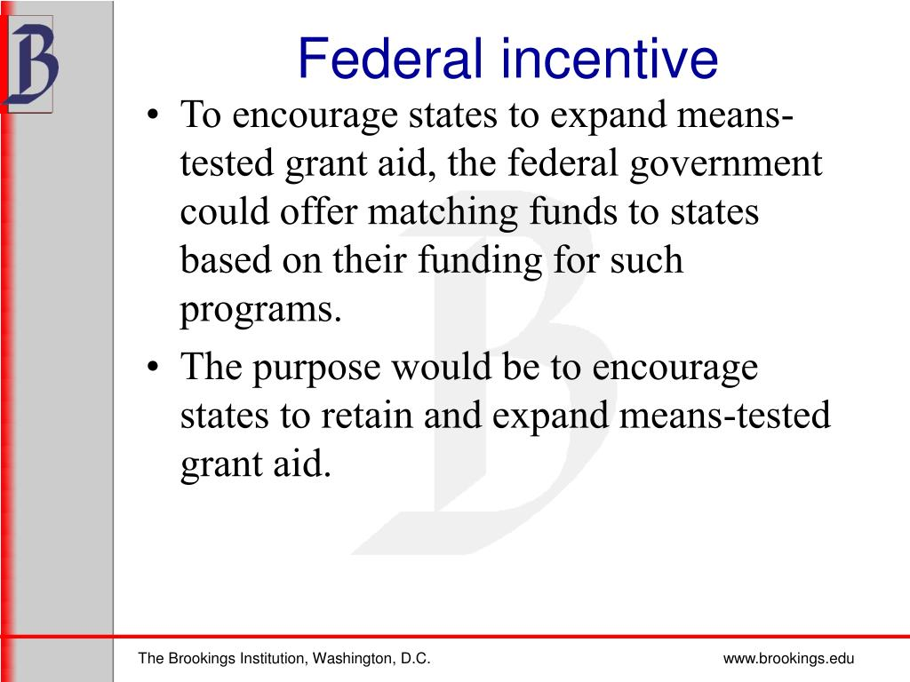 Federal incentive
