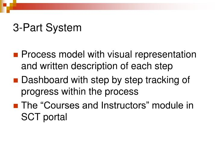 3 part system