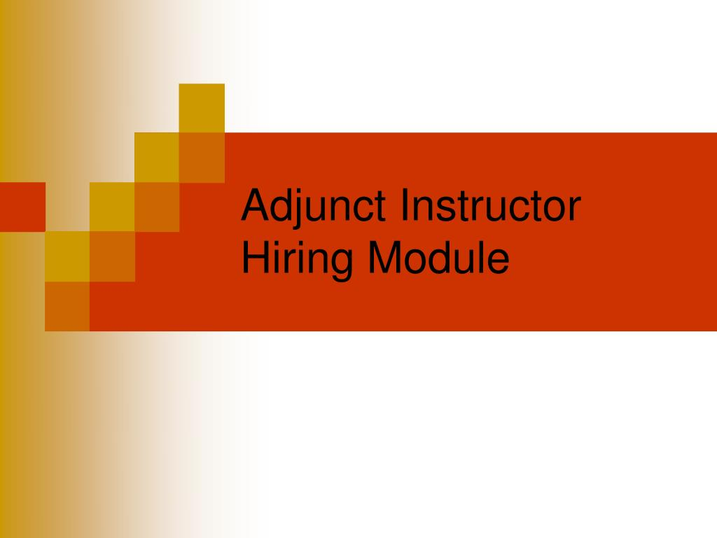 adjunct instructor hiring module l.