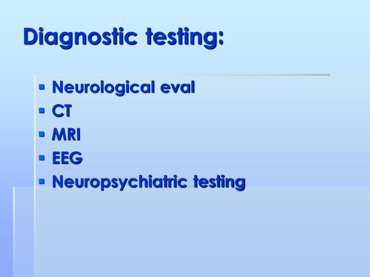 Diagnostic testing:
