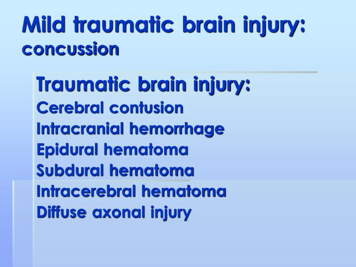 Mild traumatic brain injury: