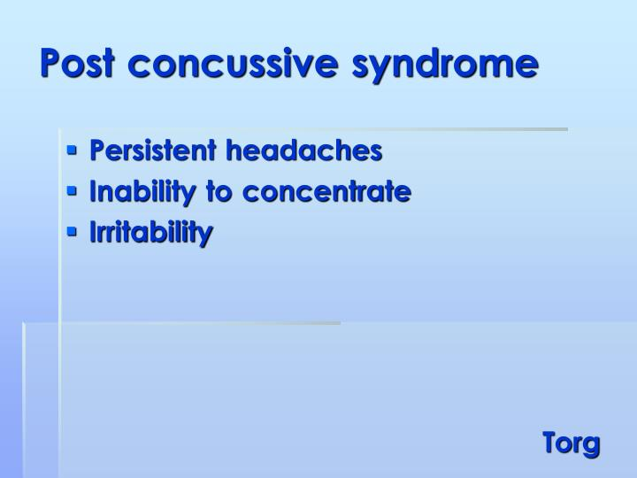 Post concussive syndrome